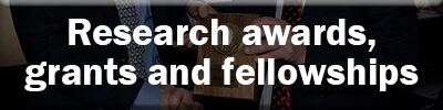 Research awards, grants and fellowships